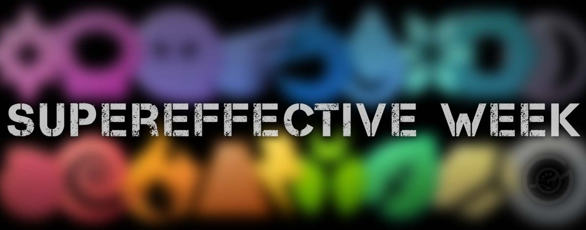 supereffective week header by mt